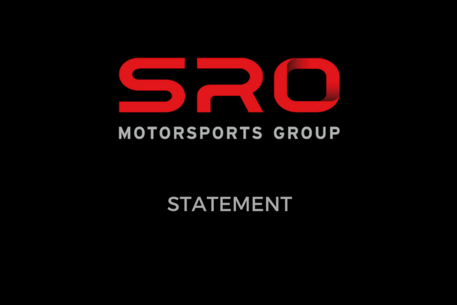 Statement from SRO Motorsports Group