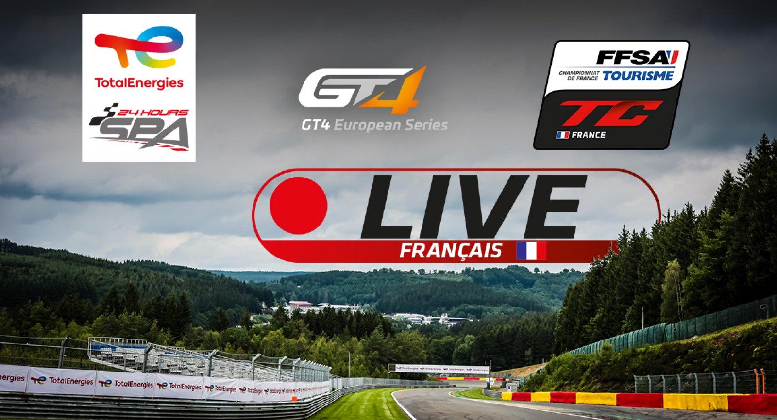 Suivez les TotalEnergies 24 Hours of Spa, la GT4 European Series et le Championnat de France FFSA Tourisme en français !